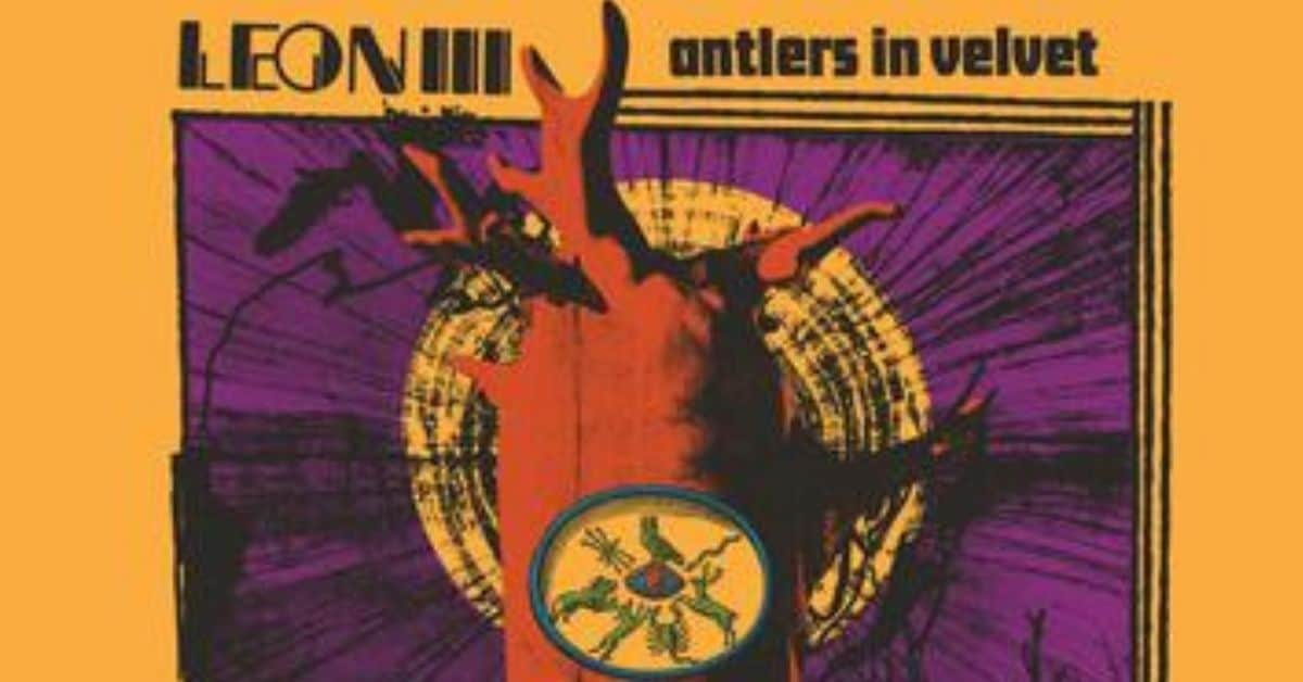 Leon III Antlers in Velvet Album Cover For Review