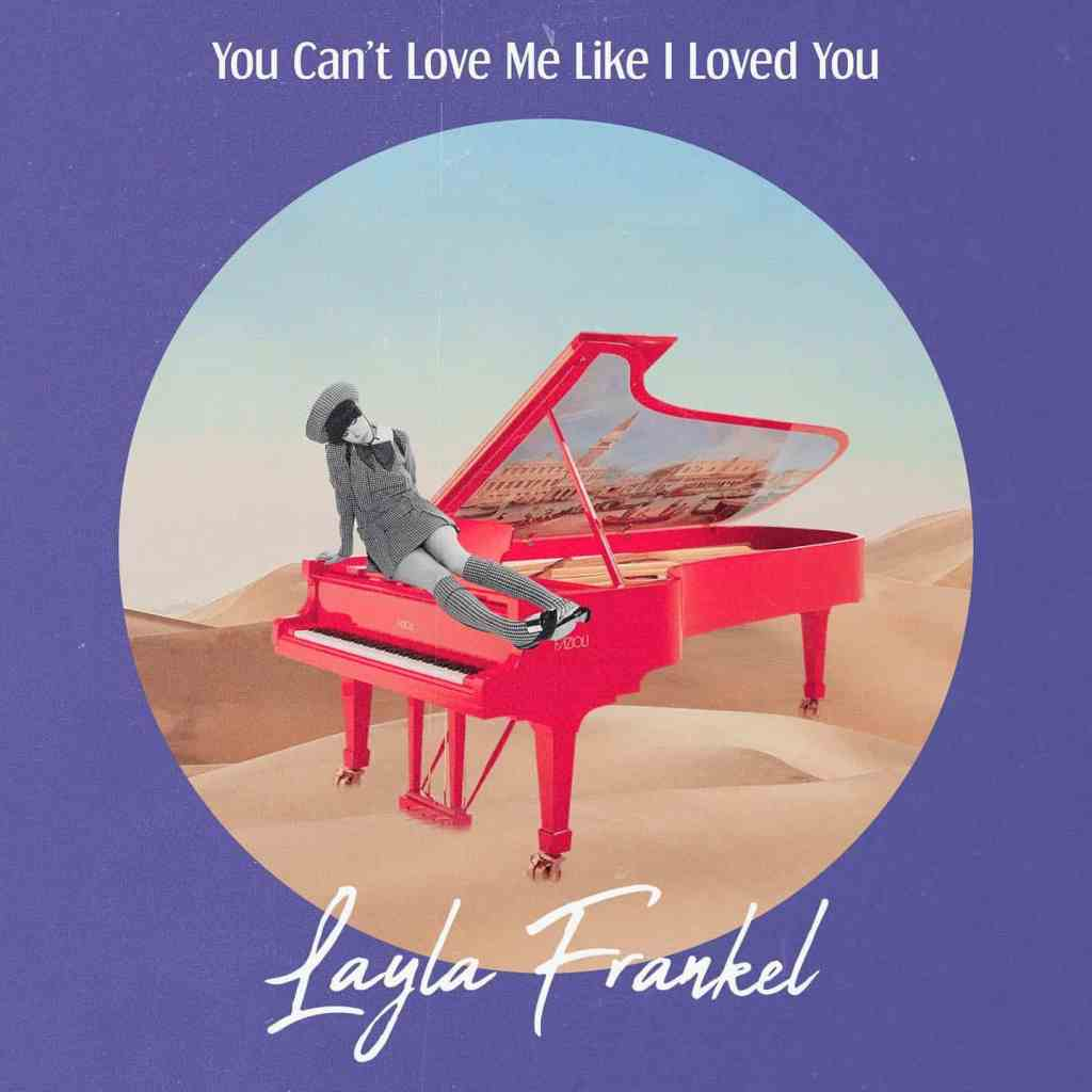 Layla Frankel You Can't Loved Me Like I Love You Album Art