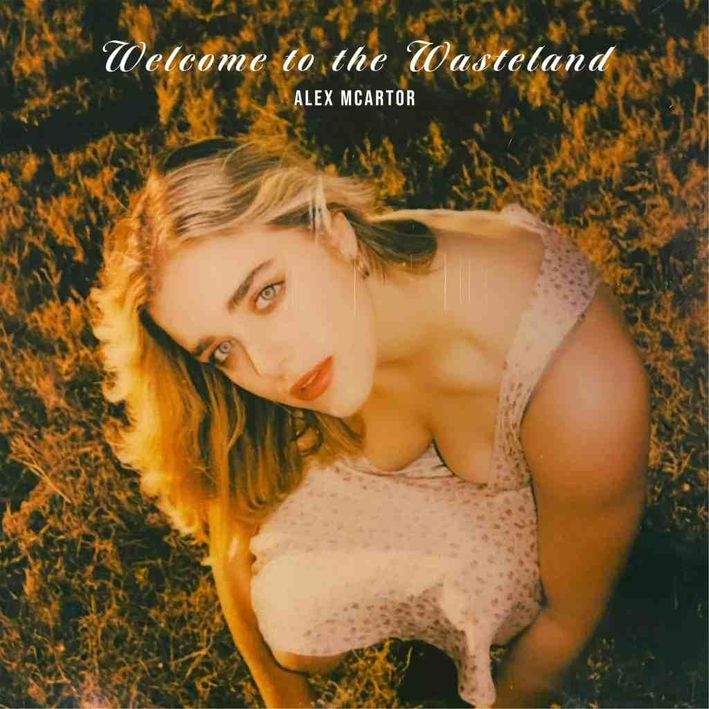 Alex McArtor Welcome to the Wasteland Album Art
